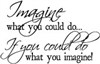 Imagine What You Could Do - 582-24